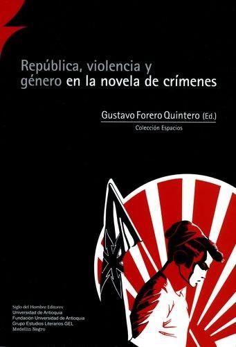 República, violencia y...
