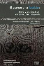 Acceso a la justicia: teoría y práctica desde una perspectiva comparada, El