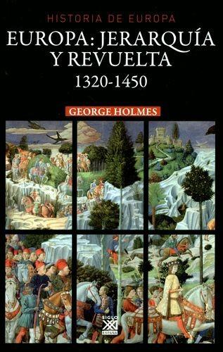 Europa, jerarquía y revuelta 1320-1450 | comprar en libreriasiglo.com