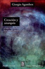 Creación y anarquía. La obra en la época de la religión capitalista