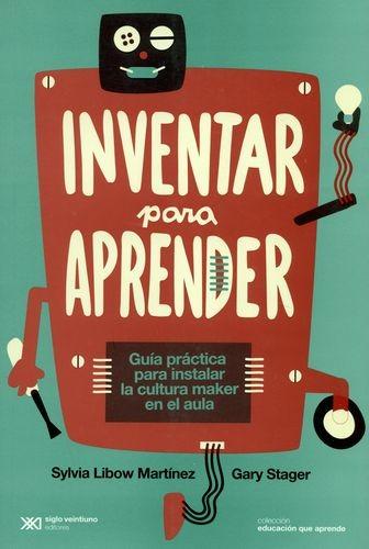 Inventar para aprender....