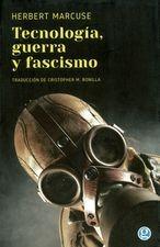 Tecnología, guerra y fascismo