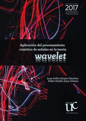 Aplicación de procesamiento cuántico de señales en la teoría wavelet