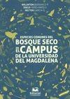 Especies comunes del bosque seco en el cámpus de la universidad del Magdalena   comprar en libreriasiglo.com