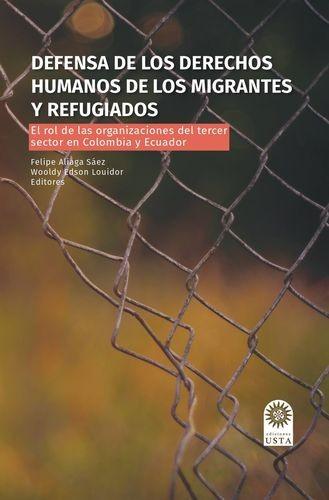 Defensa de los derechos humanos de los migrantes y refugiados