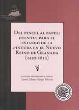 Del pincel al papel: fuentes para el estudio de la pintura en el Nuevo Reino de Granada (1552-1813)