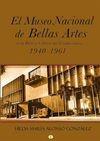 El Museo Nacional de Bellas Artes en la política cultural del Estado cubano (1940-1961)