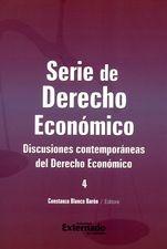 Serie de Derecho Económico. Discusiones contemporáneas del Derecho Económico