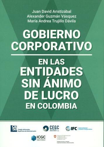 Gobierno corporativo en las entidades sin ánimo de lucro en Colombia   comprar en libreriasiglo.com