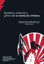 República, violencia y género en la novela de crímenes