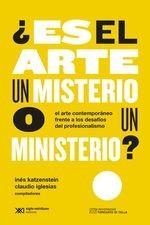 ¿Es el arte un misterio o un ministerio?