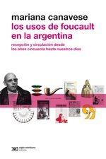 Usos de Foucault en la Argentina, Los