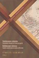 Caleidoscopios coloniales. Transferencias culturales en el Caribe del siglo XIX