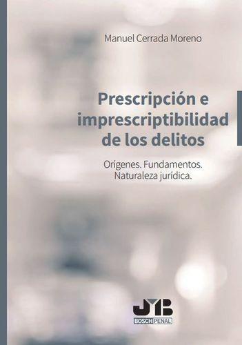 Prescripción e imprescriptibilidad de los delitos