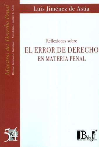 El Error de derecho en materia penal | comprar en libreriasiglo.com