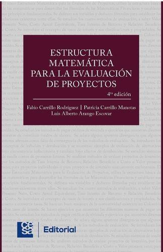 Estructura matemática para la evaluación de proyectos 4a edición