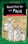 Aventuras con Papá - una guía para divertirte con tus hijos