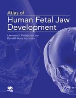 Atlas of Human Fetal Jaw Development