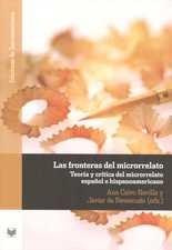 Fronteras del microrrelato. Teoría y crítica del microrrelato español e hispanoamericano, Las