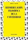 Reformulación filosófica de la universidad