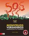 SOS Monstruos verdaderos amenazan al planeta   comprar en libreriasiglo.com
