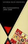 Afro-Latinoamérica 1800-2000 | comprar en libreriasiglo.com