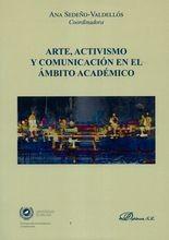 Arte, activismo y comunicación en el ámbito académico