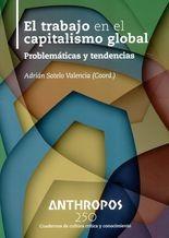 Rev. Anthropos No.250. El trabajo en el capitalismo global. Problemáticas y tendencias