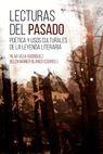 Lecturas del pasado. Poética y usos culturales de la leyenda literaria   comprar en libreriasiglo.com