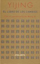 Libro de los cambios. Con el comentario de Wang Bi, El