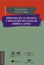 Derechos de la infancia y educación inclusiva en América Latina