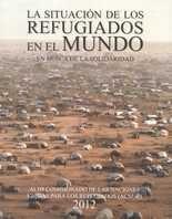 Situación de los refugiados en el mundo 2012. En busca de la solidaridad, La