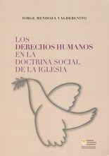 Derechos Humanos en la doctrina social de la Iglesia, Los