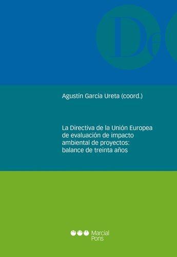 Directiva de la Unión Europea de evaluación de impacto ambiental de proyectos