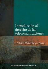 Introducción al derecho de las telecomunicaciones