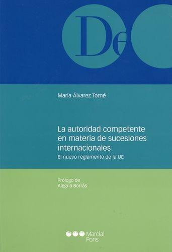 La autoridad competente en materia de sucesiones internacionales