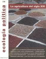 Revista Ecología Política No.38  La agricultura del siglo XXI