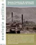 Revista Ecología Política No. 43. Nuevas fronteras de extracción de recursos y sumideros de residuos
