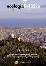 Revista Ecología Política No.47 Ciudades. Ecología política urbana y justicia ambiental