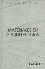 Materiales en arquitectura: aprendizajes para el espacio y la materialidad