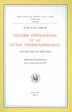 Esquema generacional de las letras hispanoamericanas. Ensayo de un método