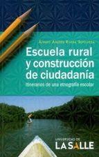 Escuela rural y construcción de ciudadanía