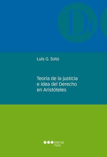 Teoría de la justicia e idea del Derecho en Aristóteles