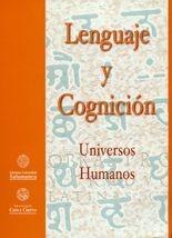 Lenguaje y cognición. Universos humanos