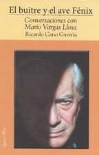 Buitre y el Ave Fénix. Conversaciones con Mario Vargas Llosa, El