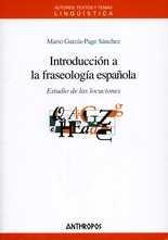 Introducción a la fraseología española. Estudio de las locuciones