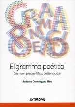 Gramma poético. Germen precientífico del lenguaje, El