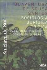 Sociología jurídica crítica. Para un nuevo sentido común en el Derecho