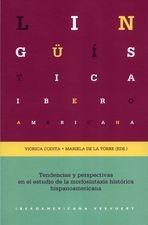 Tendencias y perspectivas en el estudio de la morfosintaxis histórica hispanoamericana