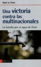 Una victoria contra las multinacionales. La batalla por el agua de Paris